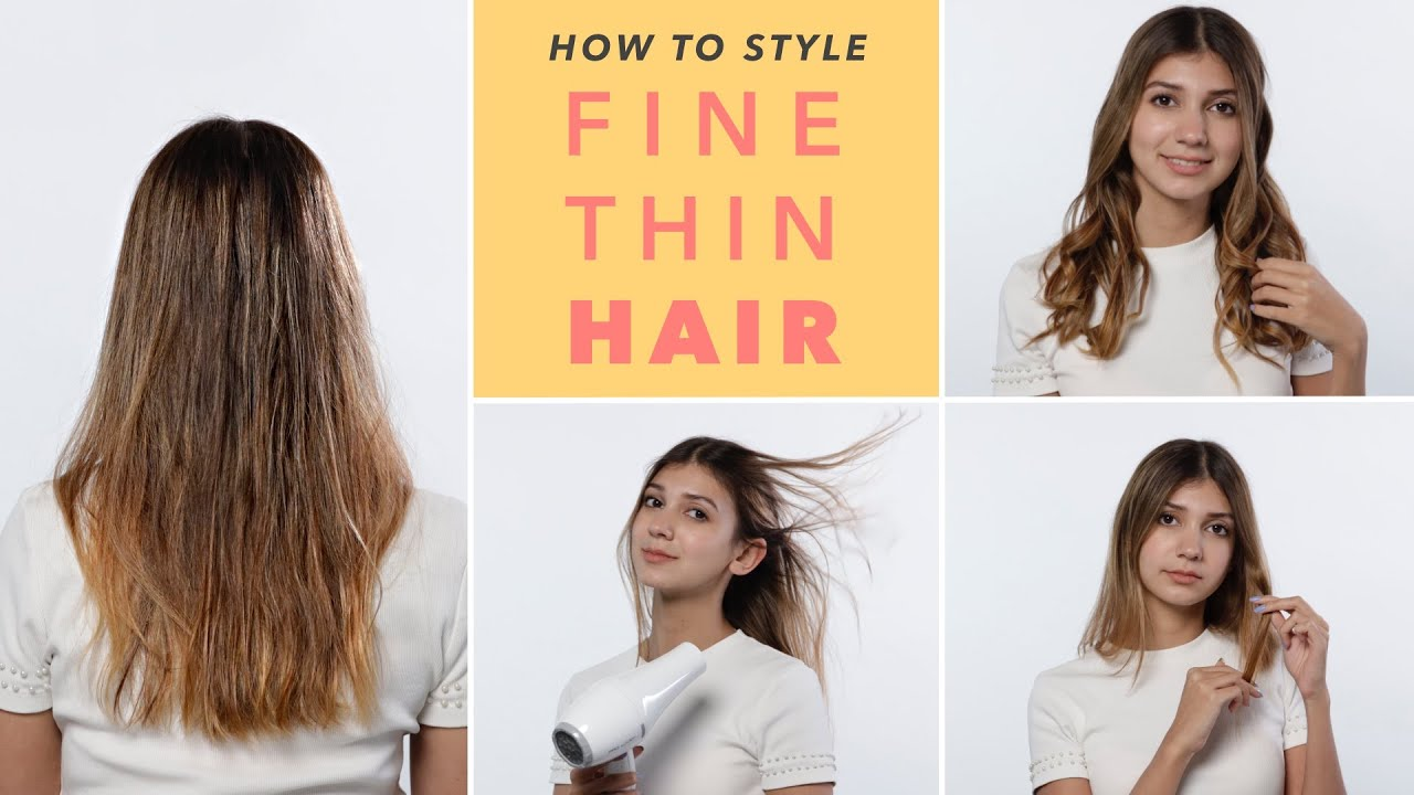 The Best Hacks For Fine Thin Hair Youtube