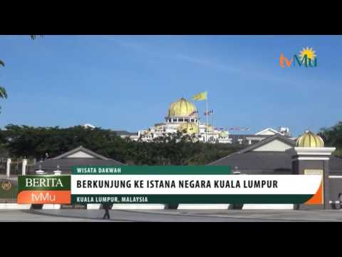 Berkunjung ke Istana Negara Malaysia di Kuala Lumpur