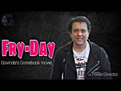 Govinda comeback with new comedy movie Fry-Day, Direct Abhishek Dogra