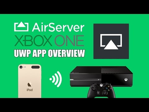 Airserver Xbox One UWP App Overview