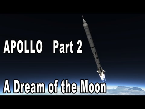 APOLLO Part 2 - A Dream of the Moon - Kerbal Space Program Short Film