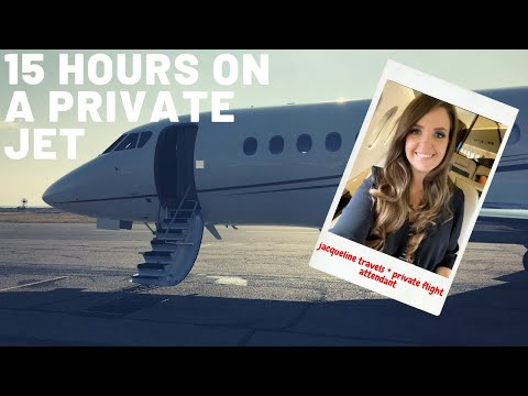 15 HOURS ON A PRIVATE JET * FLIGHT ATTENDANT LIFE * JACQUELINE TRAVELS