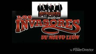 Invasores de nuevo León- Mix puras llegadoras