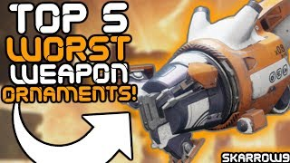 Destiny 2 - Top 5 Worst Exotic Weapon Ornaments!
