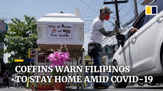 Coffins and skulls warn people in the Philippines to stay home amid coronavirus pandemic