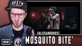 [ALEXANDROS] - Mosquito Bite Reaction / Review