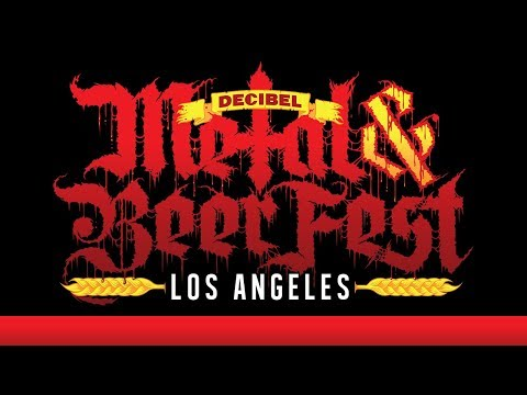 Decibel Metal & Beer Fest: Los Angeles Is Coming!