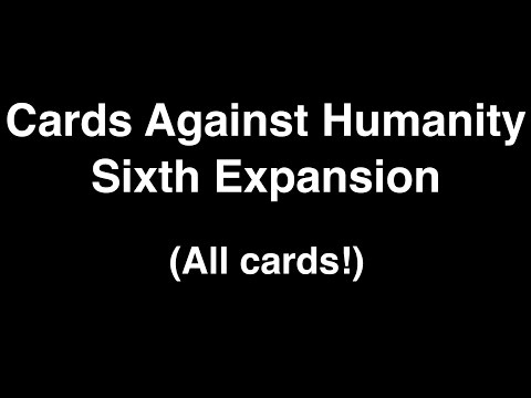 Cards Against Humanity Sixth Expansion Unboxing (ALL)