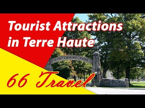 List 8 Tourist Attractions in Terre Haute, Indiana | Travel to United States