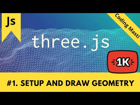 Episode:-1 Setup and Draw Geometry | Three.js tutorial | Hindi || JavaScript 3d || thumbnail