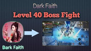 Dark Faith Level 40 Boss Fight - Android, iOS Game