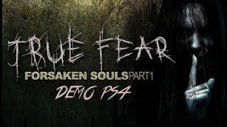 DEMO TRUE FEAR FORSAKEN SOULS -PS4-