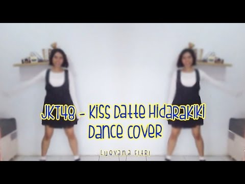 JKT48 - Kiss Datte Hidarikiki Dance Cover