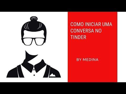 Como Iniciar Uma Conversa No Tinder | Conquista Moderna
