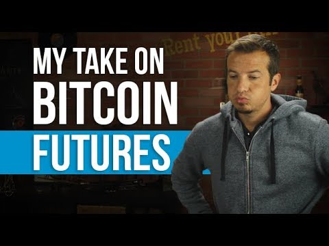 Bitcoin futures in the works.