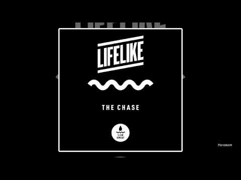 LIFELIKE - The Chase