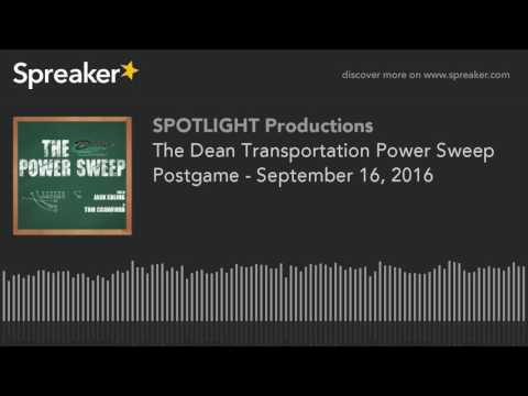 The Dean Transportation Power Sweep Postgame - September 16, 2016
