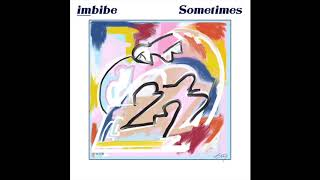 Imbibe | Sometimes (Official Audio)