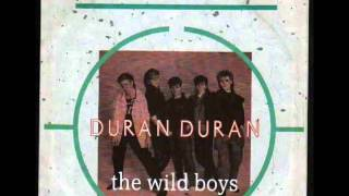 Duran Duran - The Wild Boys (HQ)