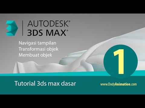 Tutorial 3ds max untuk pemula (Bag 1)