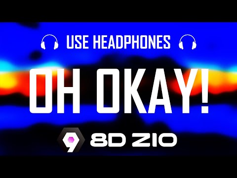 YSN Flow – OH OKAY! Best 8D Audio (Use Headphones) 🎧