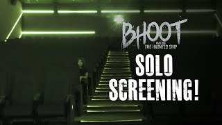 BHOOT - Solo Screening Challenge | The Haunted Ship | Vicky Kaushal | BOOK TICKETS NOW