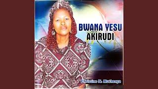 Bwana Yesu Akirudi