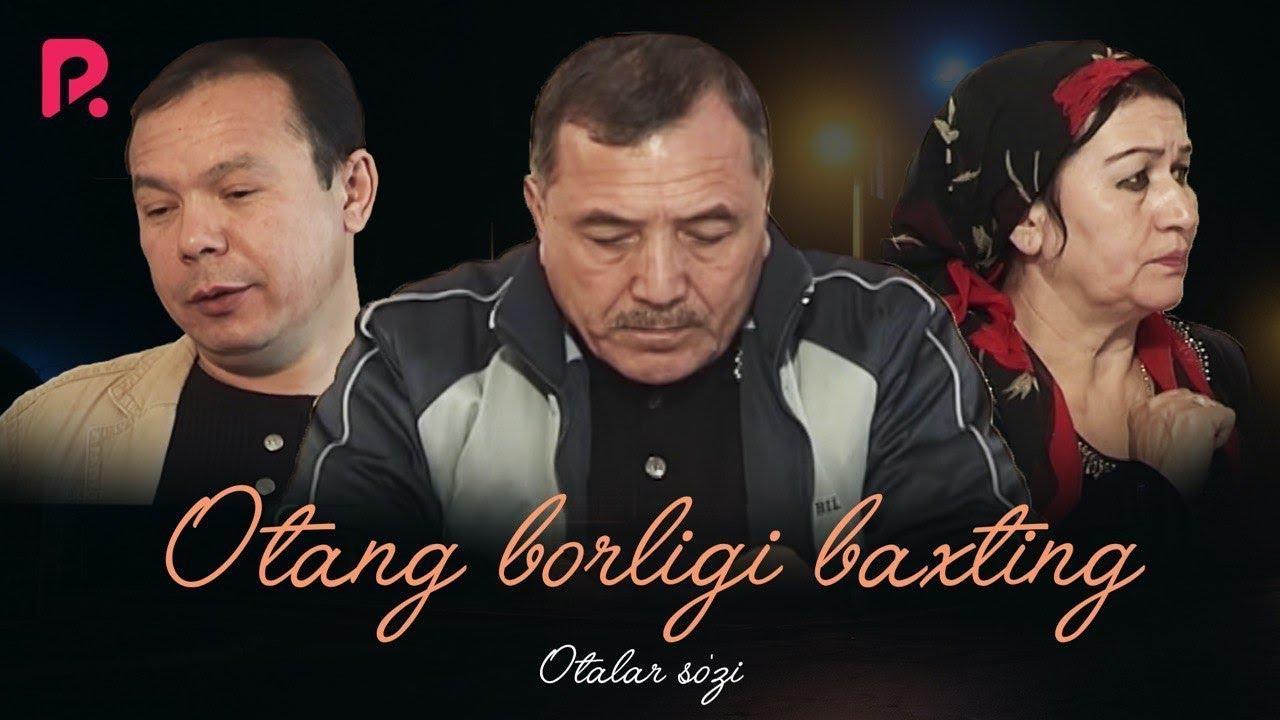 Otalar so'zi - Otang borligi baxting (Oq padar qiz) | Оталар сузи - Отанг борлиги бахтинг