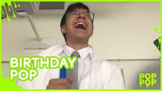 Birthday Pop!   Pop Pops High School Video Contest