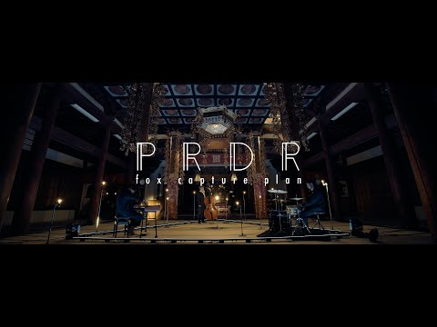 fox capture plan 「PRDR」MV