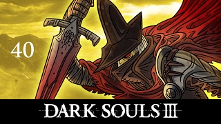 let s play dark souls 3 episode 40 no one wins