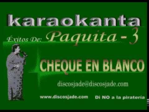 Karaokanta - Paquita la del barrio - Cheque en blanco