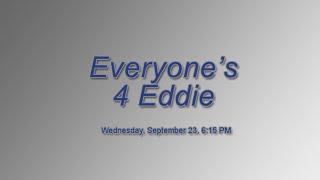 Everyone's 4 Eddie