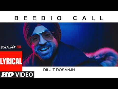 Beedio Call Lyrical Video |CON.FI.DEN | Diljit Dosanjh | Latest Song 2018