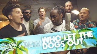 Baha Men - 'Who Let The Dogs Out' (Our Last Night ft. Baha Men Rock Cover)