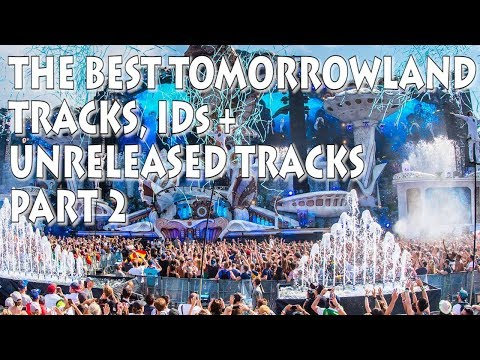 Best Of Tomorrowland 2018 Tracks, IDs & Drops (Part 2) [Yellow Claw, Quintino + More]