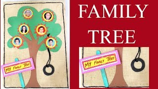 FAMILY TREE | FAMILY TREE FOR KIDS PROJECT | HOW TO MAKE FAMILY TREE | KIDS PROJECT ON FAMILY