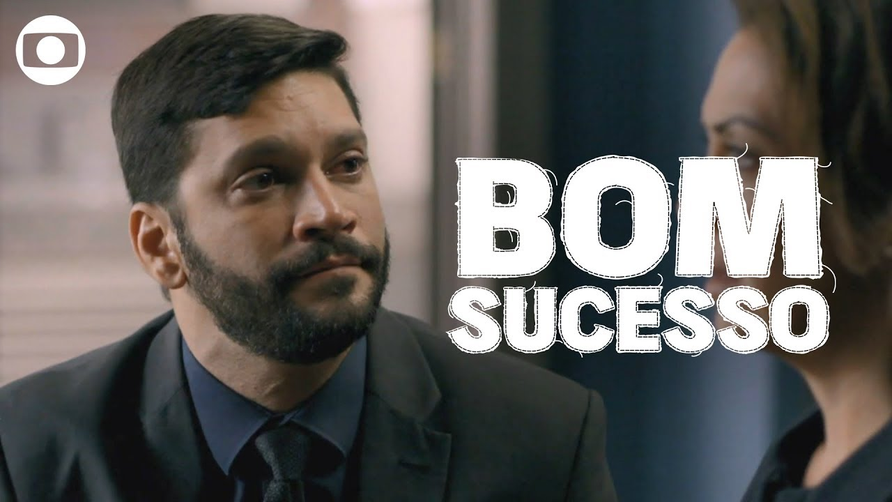 Bom Sucesso: capítulo 107, sexta, 29 de novembro, na Globo
