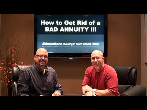 Annuities: Getting Rid of a Bad One