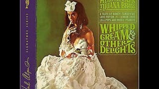 Herb Alpert 39 s Tijuana Brass Whipped Cream Other
