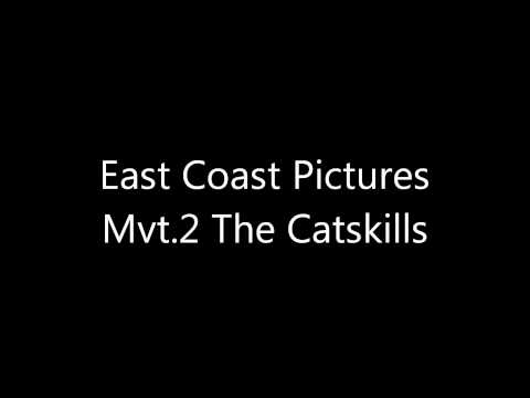 East Coast Pictures Mvt.2 The Catskills
