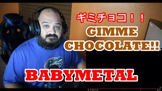 BABYMETAL - ギミチョコ!!- Gimme chocolate!! (OFFICIAL) REACTION