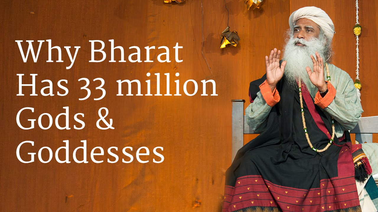 Why Bharat Has 33 million Gods & Goddesses | Sadhguru