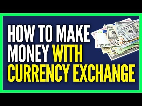 how-to-make-money-with-currency-exchange