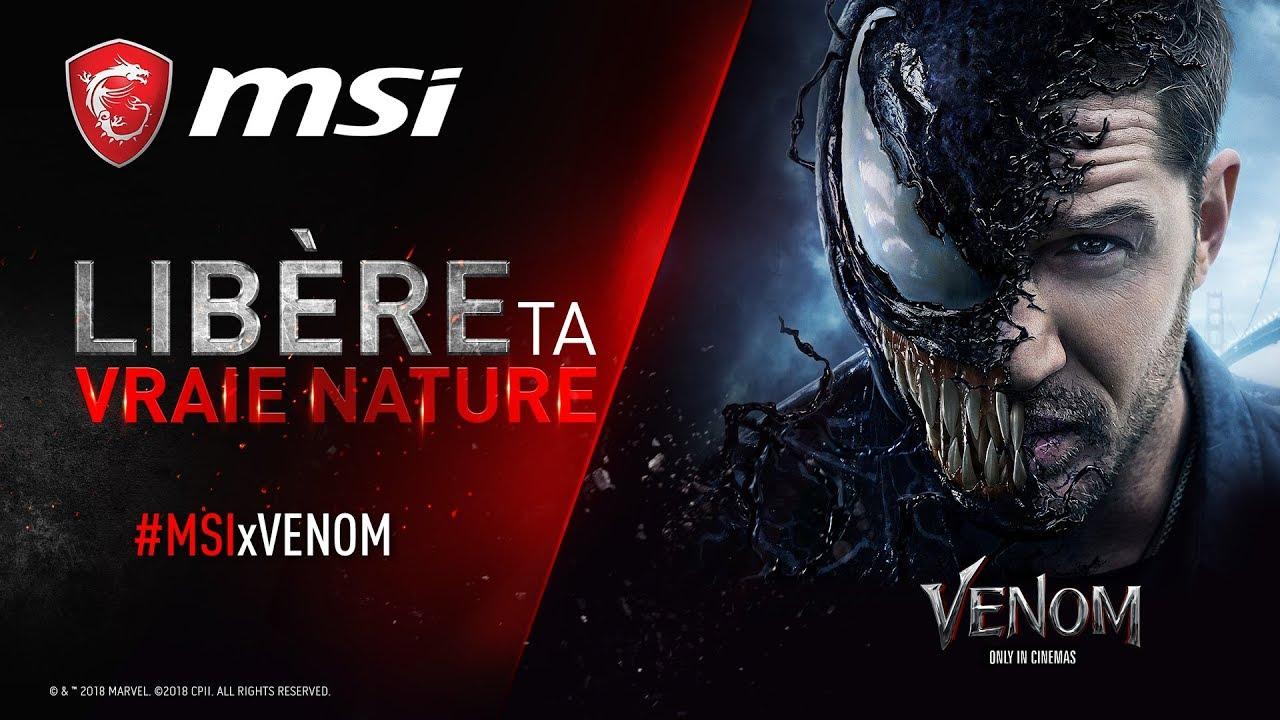 MSI x Venom   Libérez votre vraie nature