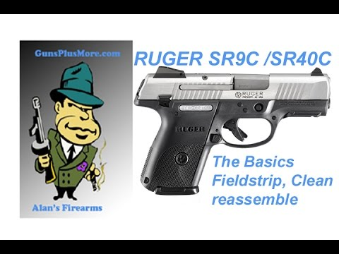Ruger SR40C & Ruger SR9C Field strip, Clean, Reassemble