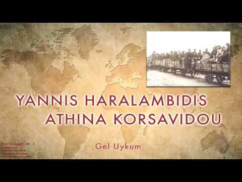 Yannis H. & Athina K. - Gel Uykum  [ Pontus Şarkıları  - 2 © 2003 Kalan Müzik ]