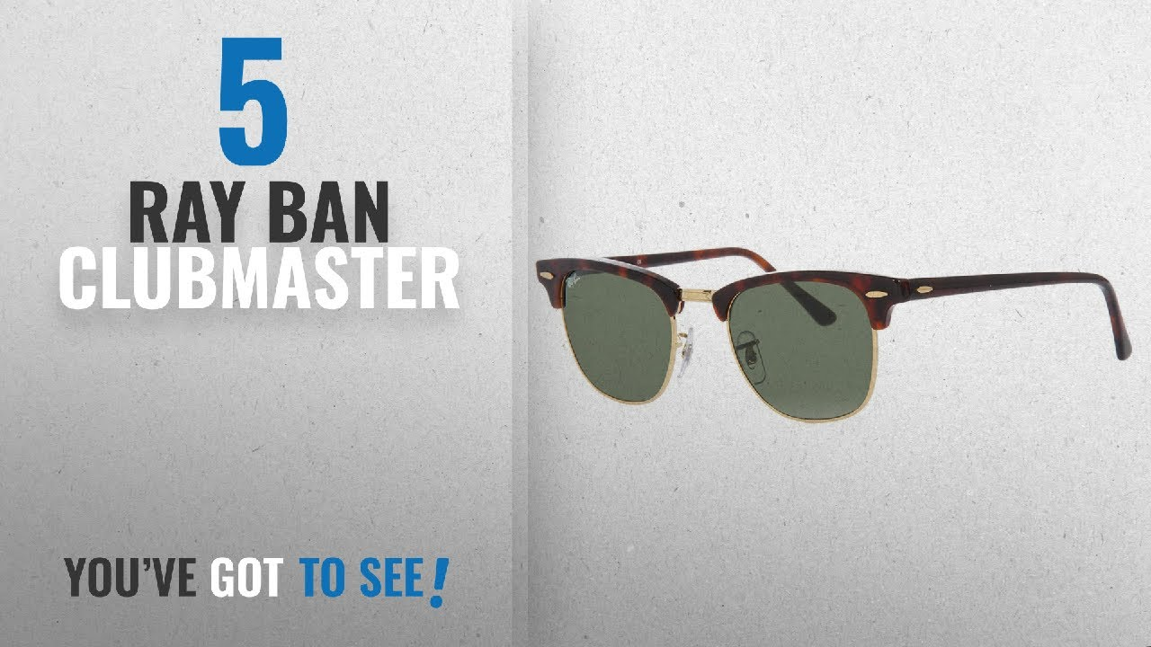 95c66d93ae Top 10 Ray Ban Clubmaster   Winter 2018    Ray-Ban CLUBMASTER - MOCK ...