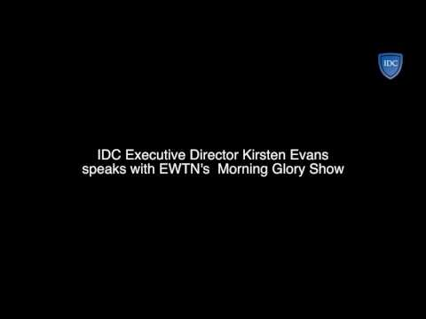 EWTN 's Morning Glory show interviews IDC's Kirsten Evans