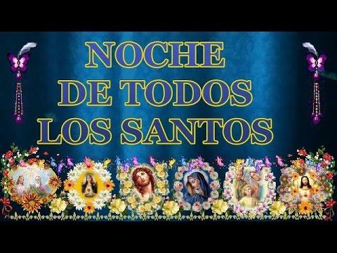 Noche de Todos los Santos y #Bendiciones